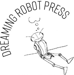 Dreaming Robot Press Crowdfunding