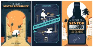 Draft Covers of Lou Gilmond's 'The Tale of Senyor Rodriguez' Book Cover