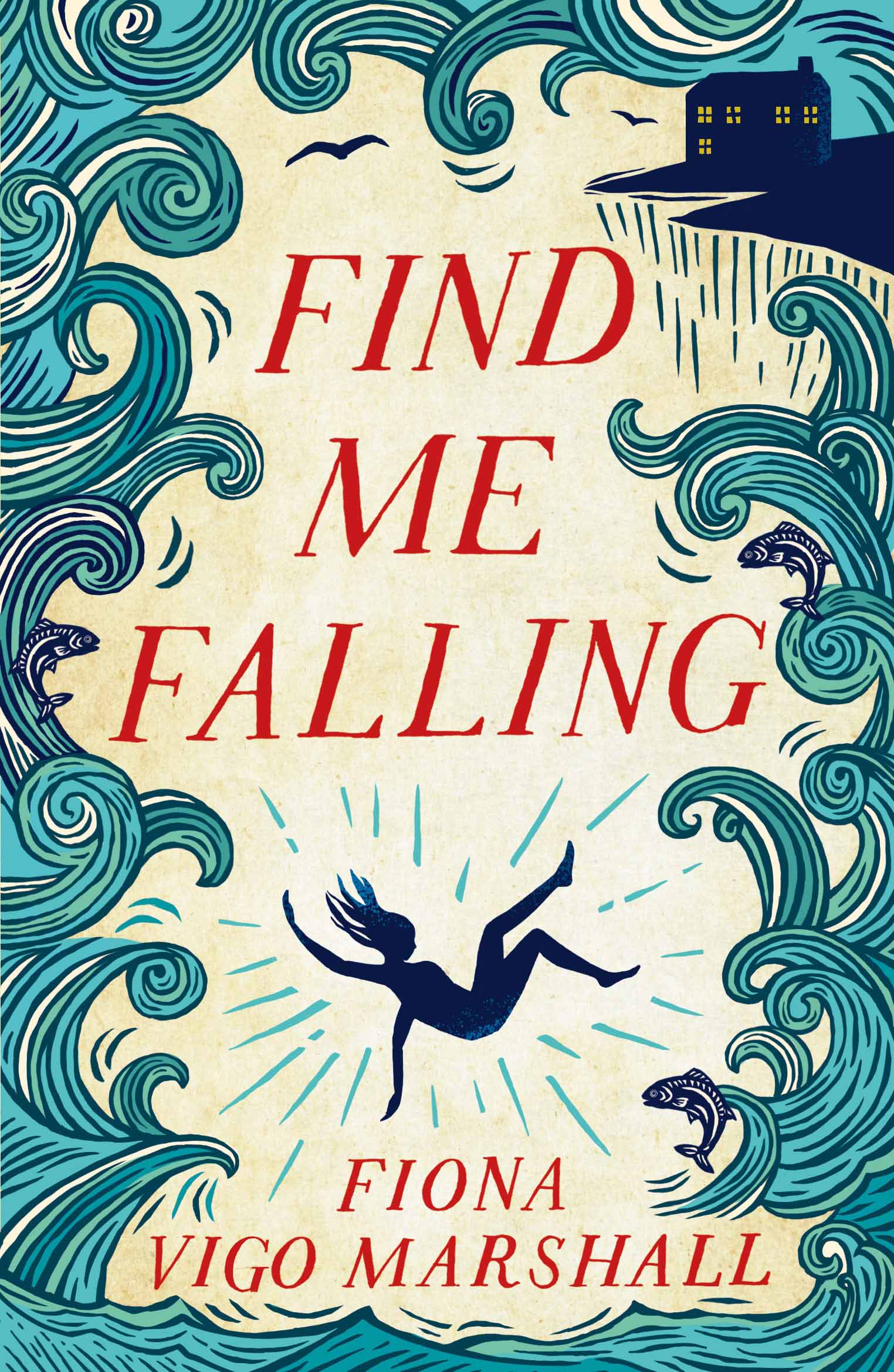 Find Me Falling by Fiona Vigo Marshall