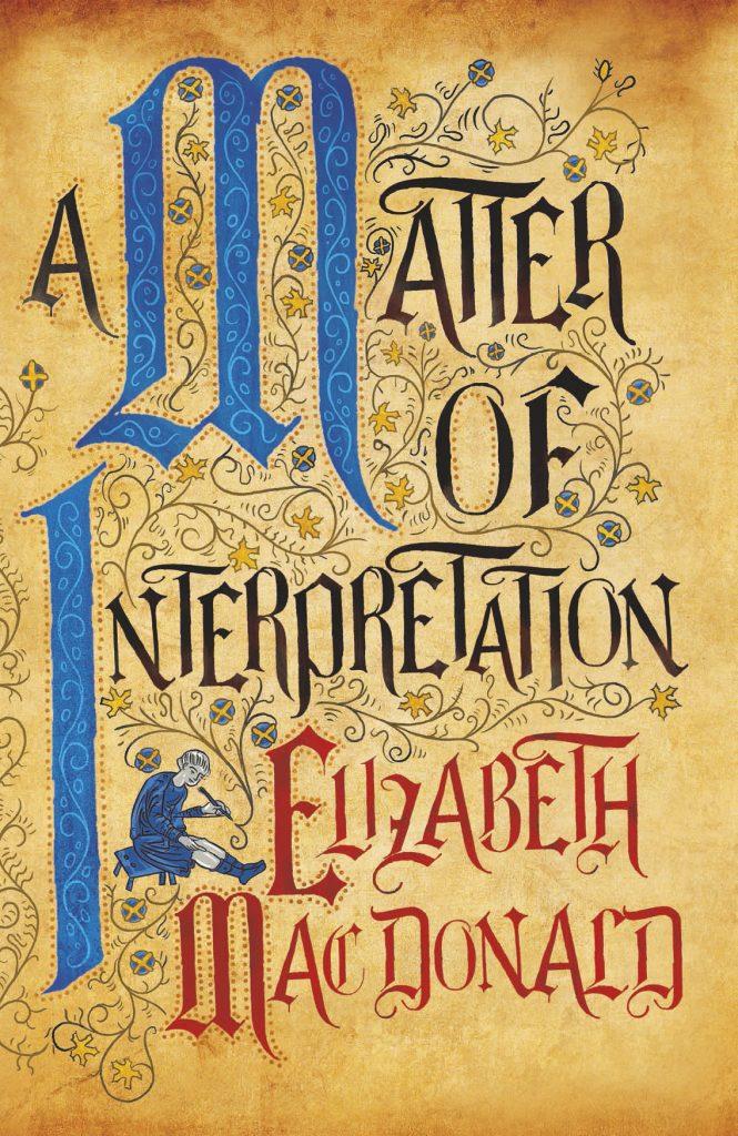 A Matter of Interpretation by Elizabeth Mac Donald