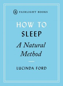 How To Sleep by Lucinda Ford