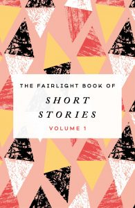 The Fairlight Book of Short Stories by Various