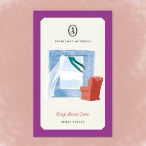 Only About Love by Debbi Voisey