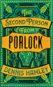 The Second Person from Porlock by Dennis Hamley